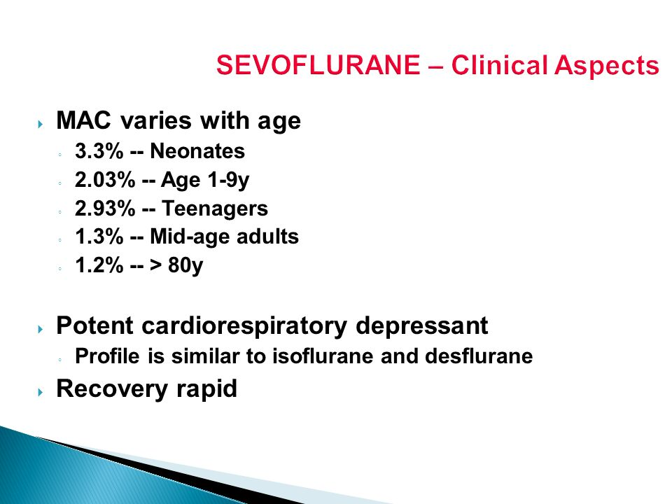 SEVOFLURANE – Clinical Aspects