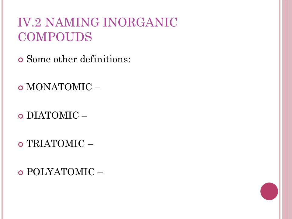 IV.2 Naming Inorganic Compouds