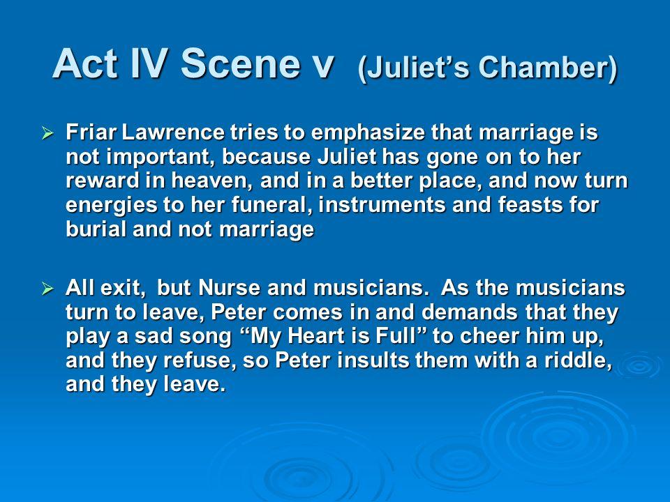 Act IV Scene v (Juliet's Chamber)