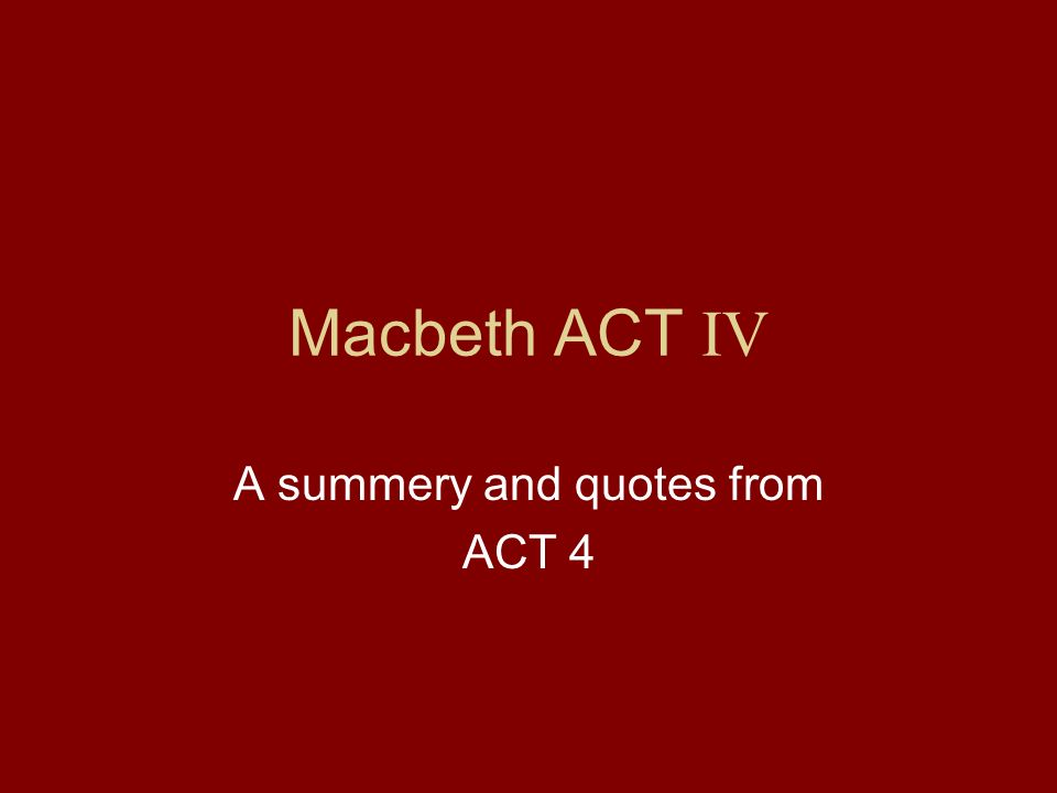 A summery and quotes from ACT 4