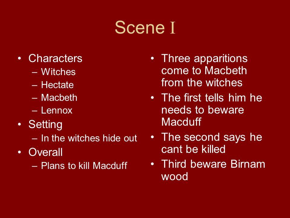 Scene I Characters Setting Overall