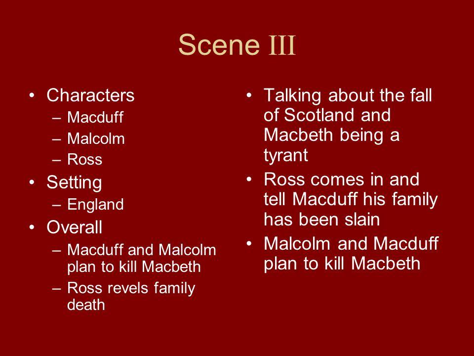 Scene III Characters Setting Overall