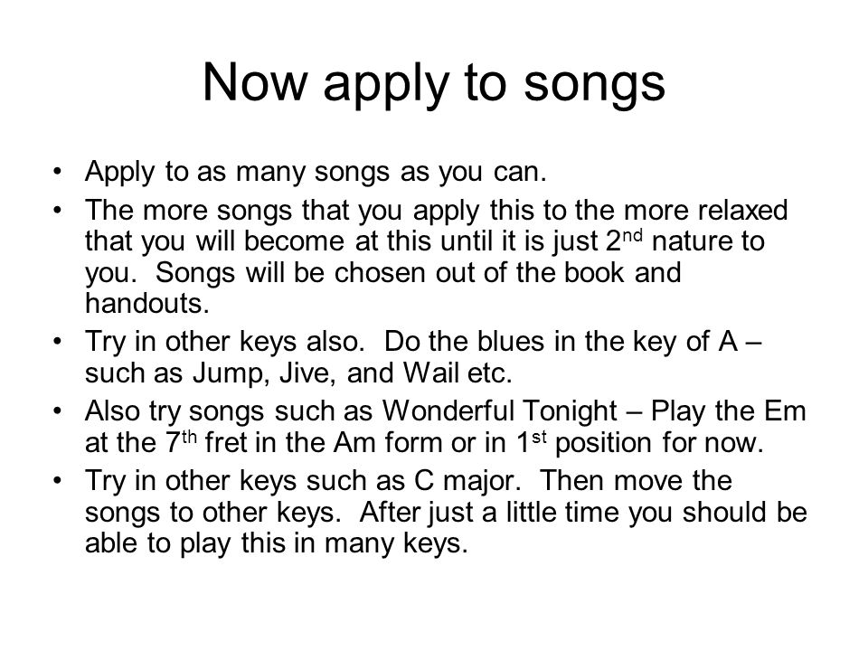 Now apply to songs Apply to as many songs as you can.
