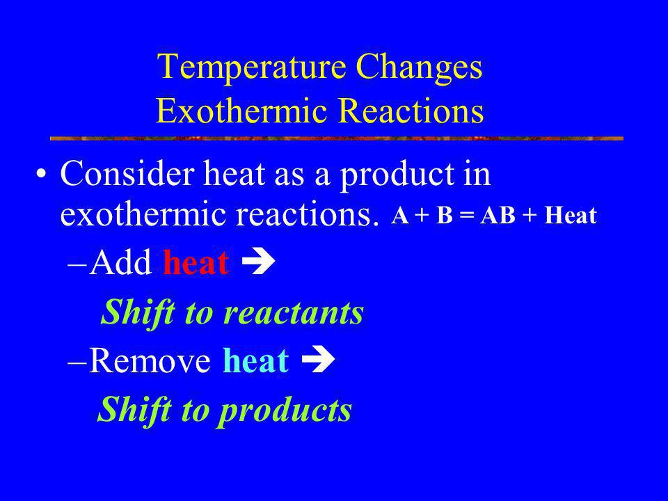 Temperature Changes Exothermic Reactions