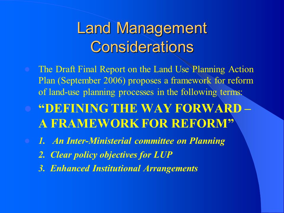 Land Management Considerations