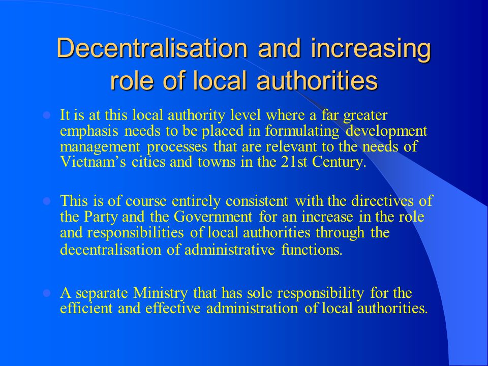 Decentralisation and increasing role of local authorities