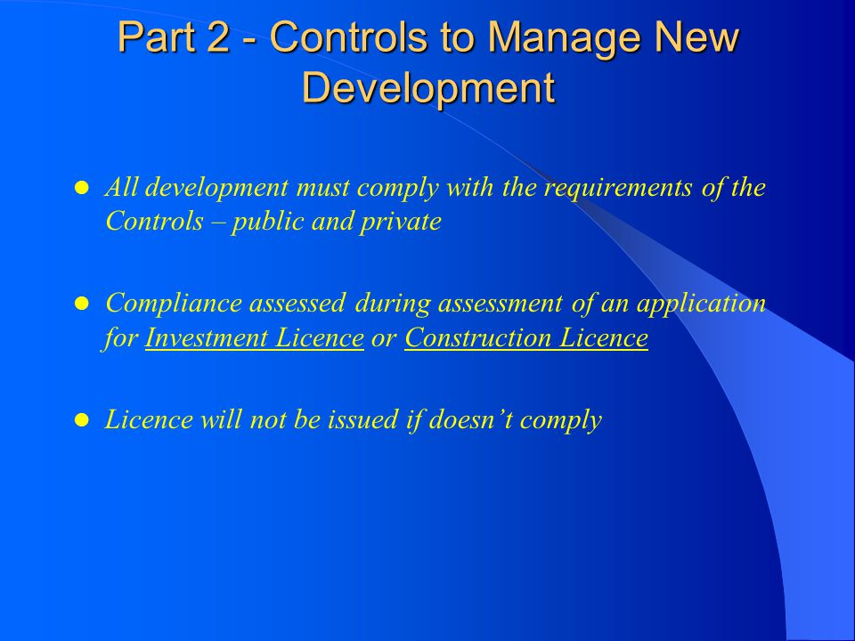 Part 2 - Controls to Manage New Development