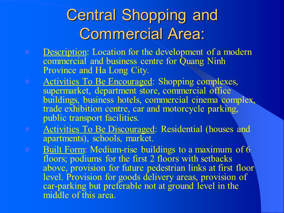 Central Shopping and Commercial Area: