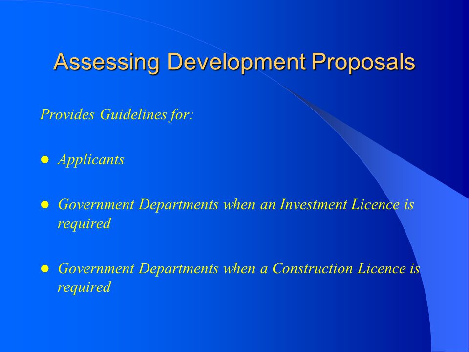 Assessing Development Proposals