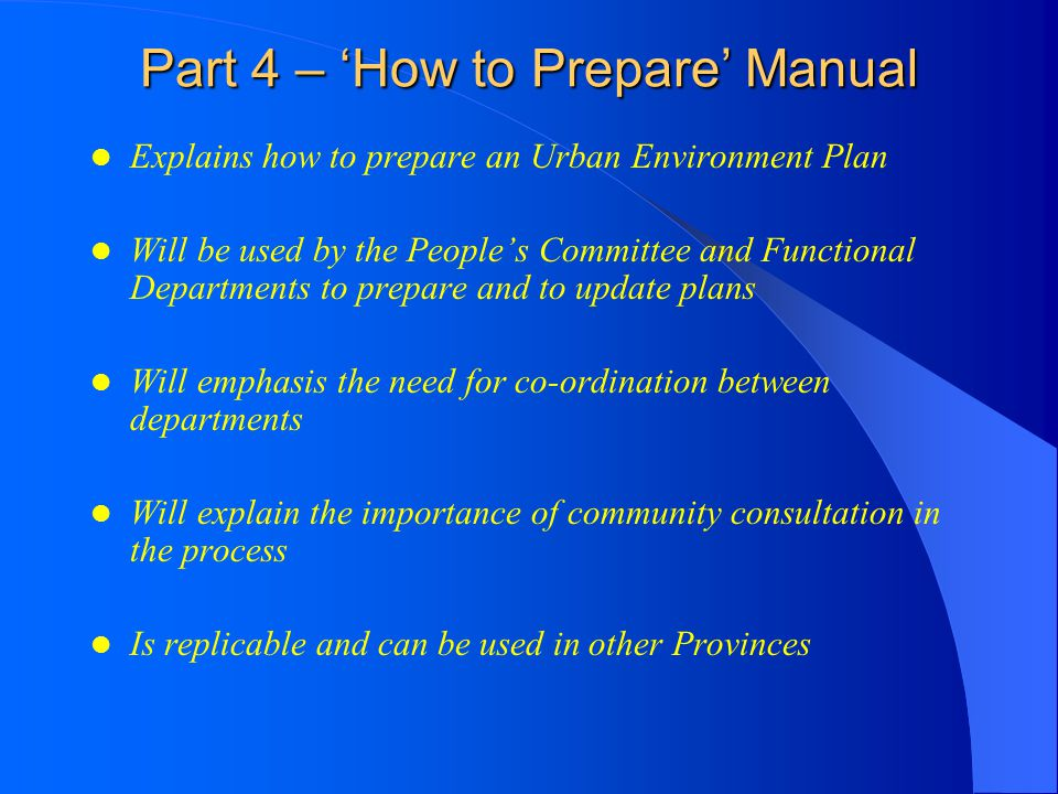 Part 4 – 'How to Prepare' Manual