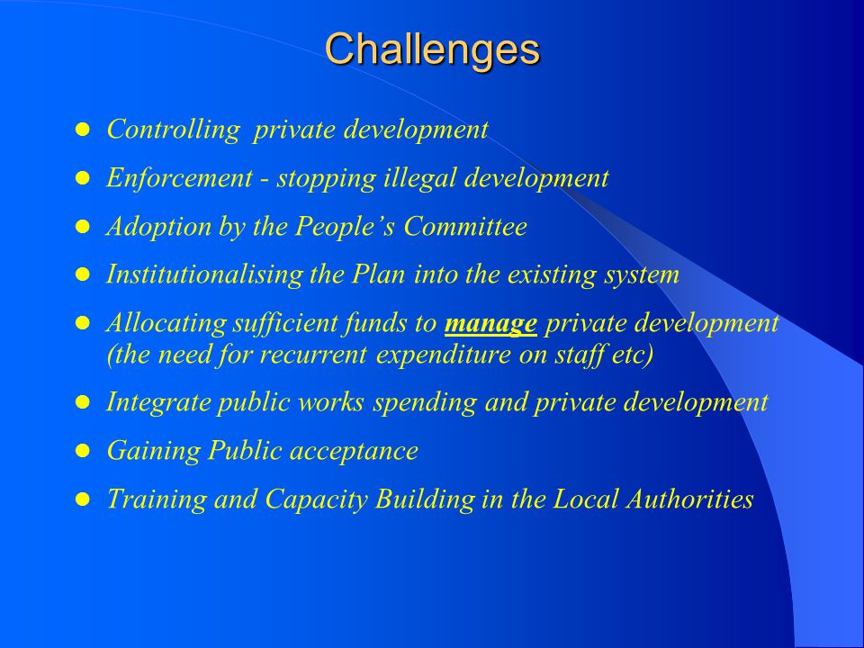 Challenges Controlling private development