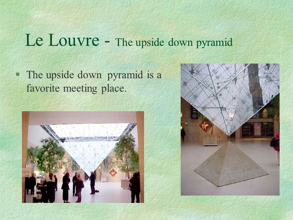 Le Louvre - The upside down pyramid