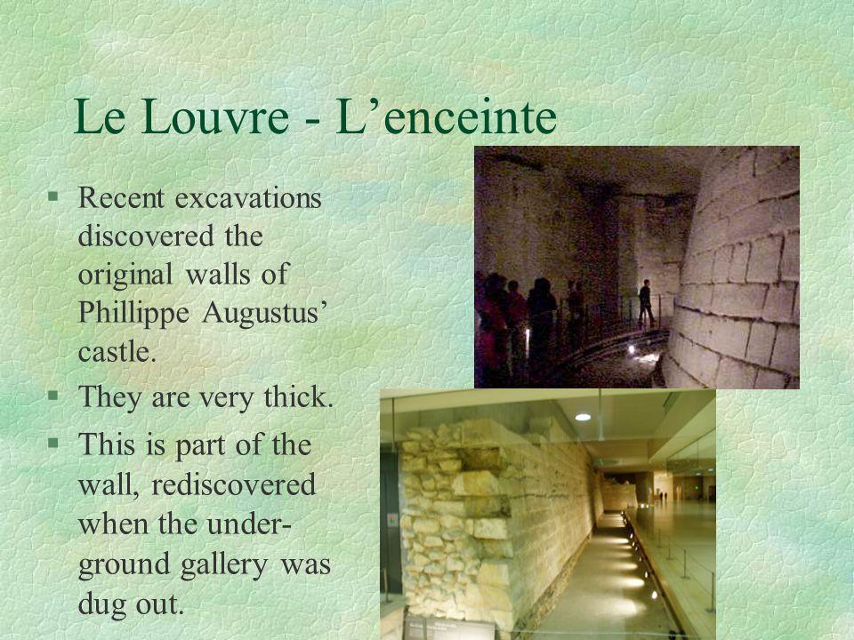 Le Louvre - L'enceinte Recent excavations discovered the original walls of Phillippe Augustus' castle.