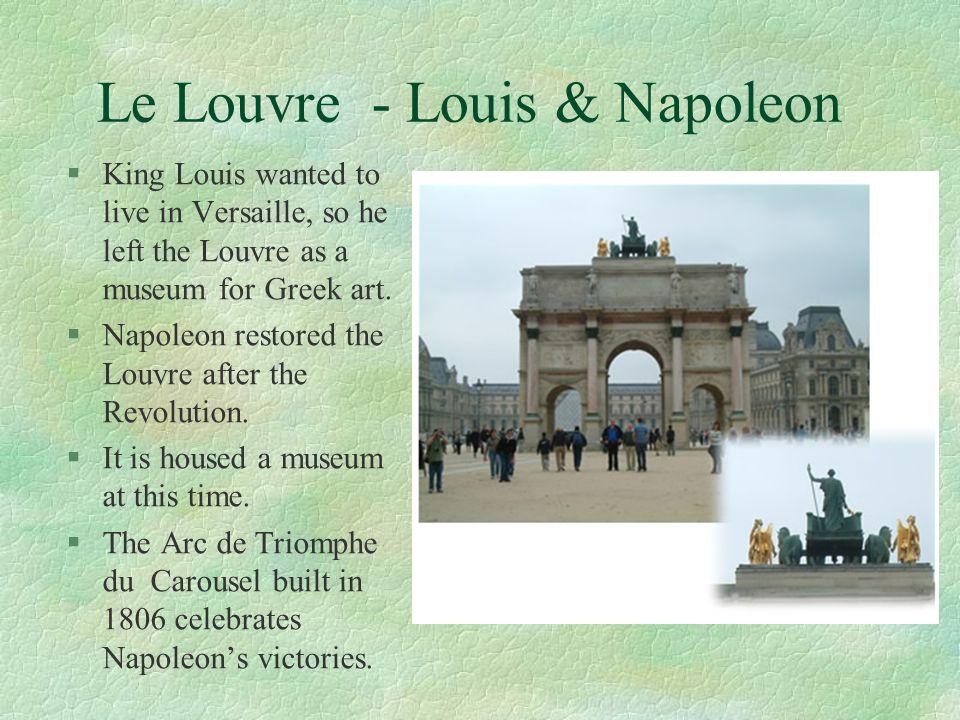 Le Louvre - Louis & Napoleon