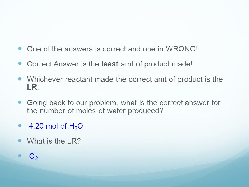 One of the answers is correct and one in WRONG!