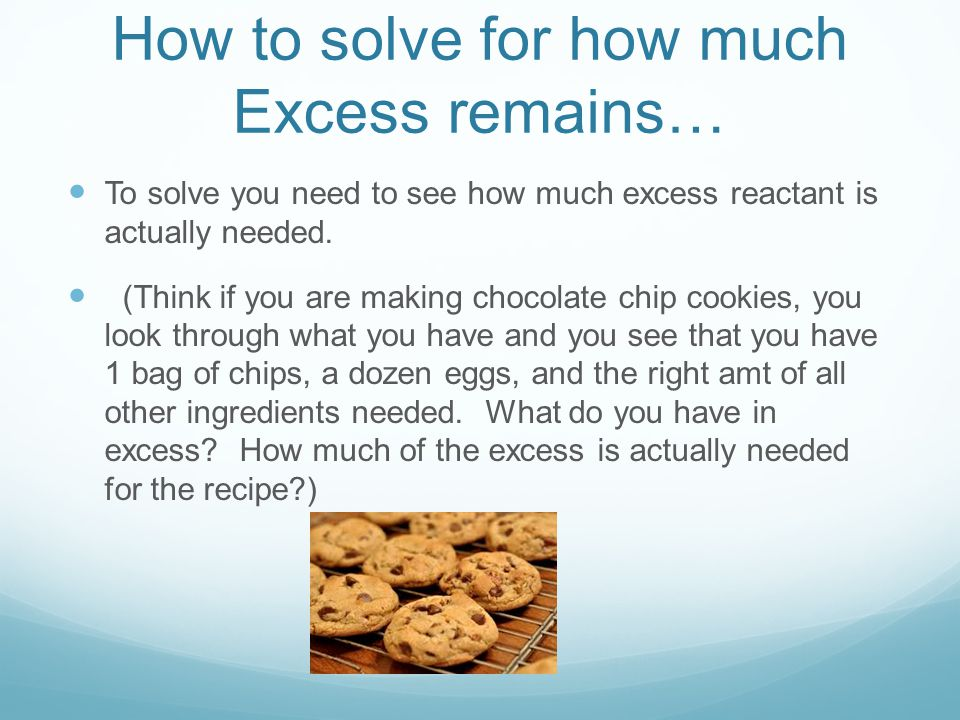 How to solve for how much Excess remains…