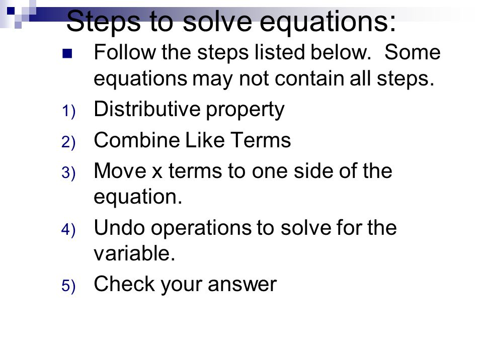 Steps to solve equations: