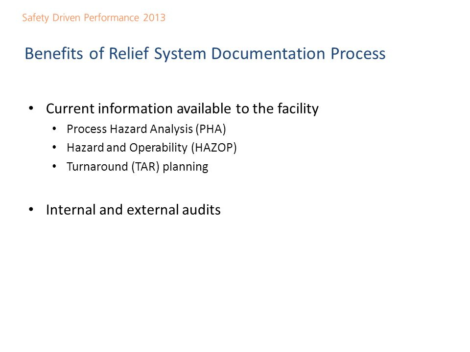 Benefits of Relief System Documentation Process