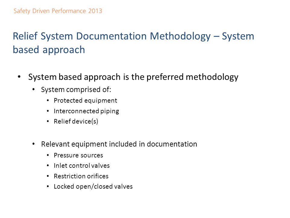 Relief System Documentation Methodology – System based approach