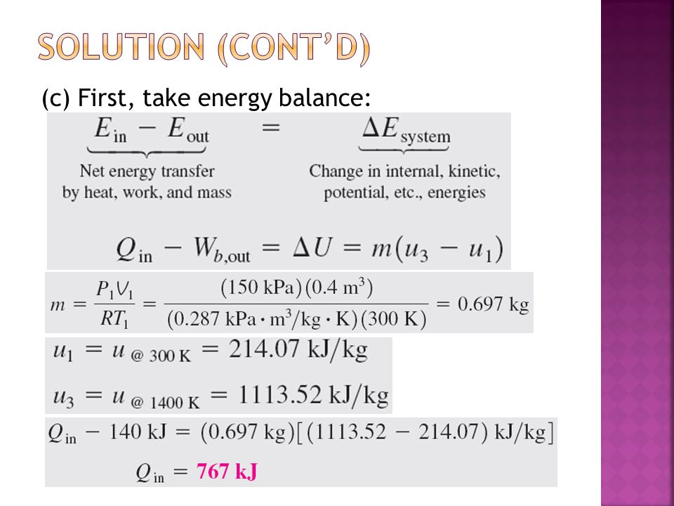 Solution (cont'd) (c) First, take energy balance: