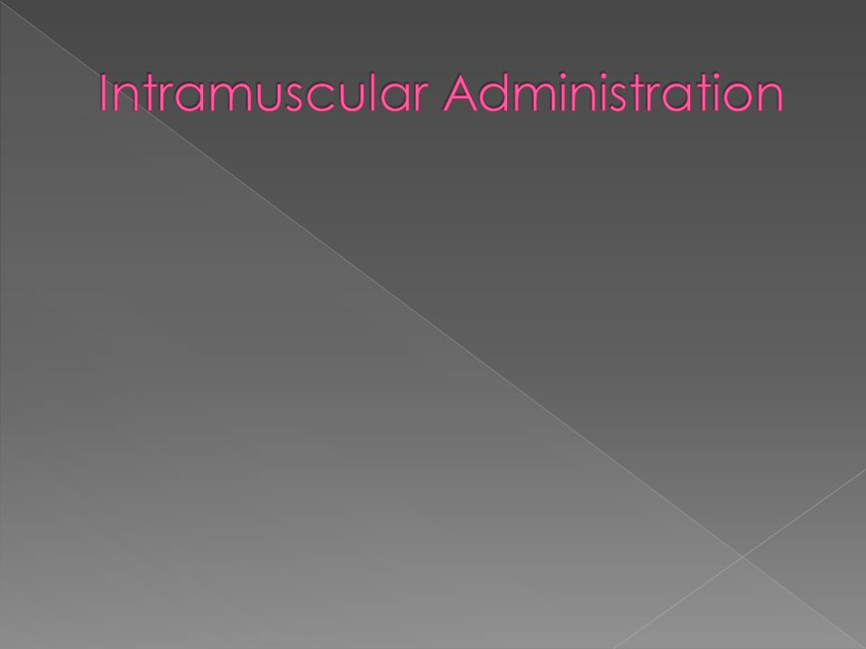 Intramuscular Administration