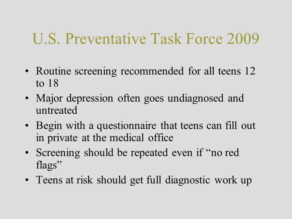 U.S. Preventative Task Force 2009