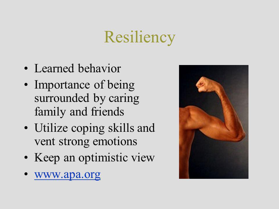 Resiliency Learned behavior