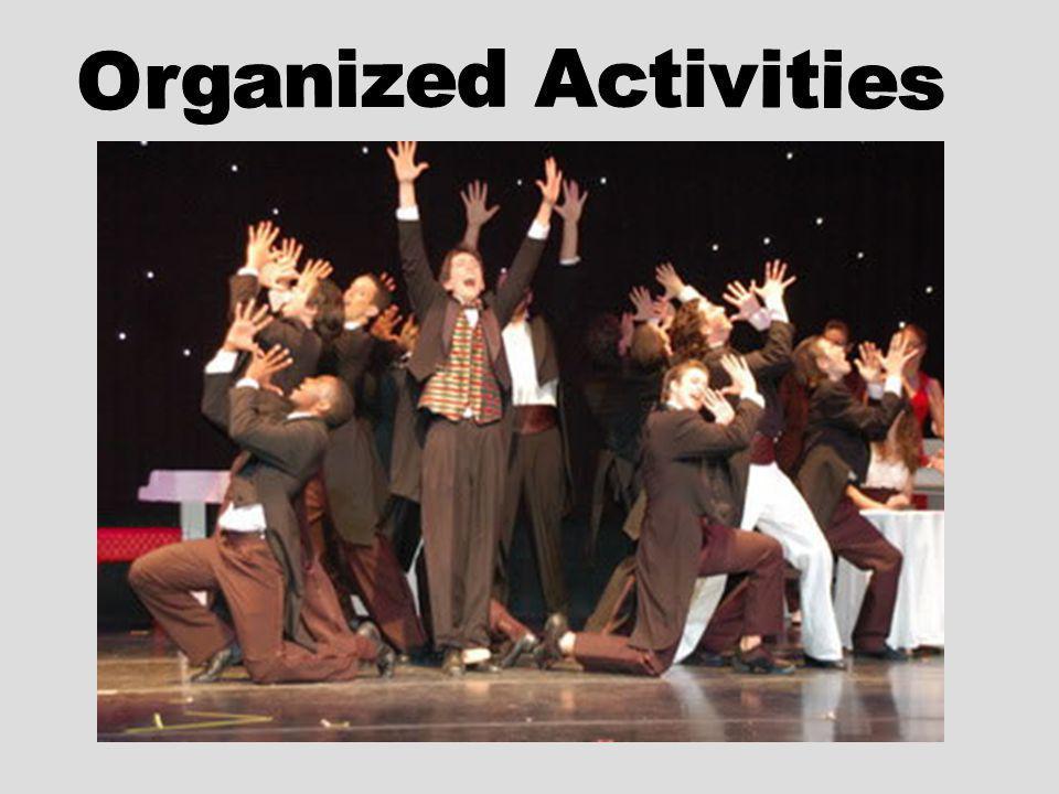 Organized Activities