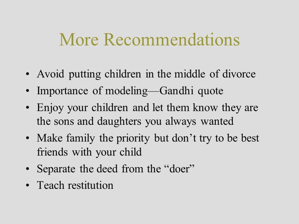 More Recommendations Avoid putting children in the middle of divorce