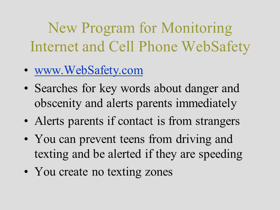 New Program for Monitoring Internet and Cell Phone WebSafety