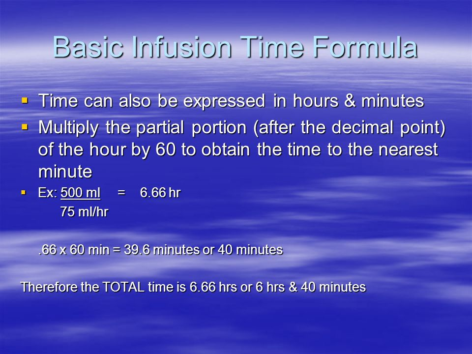 Basic Infusion Time Formula