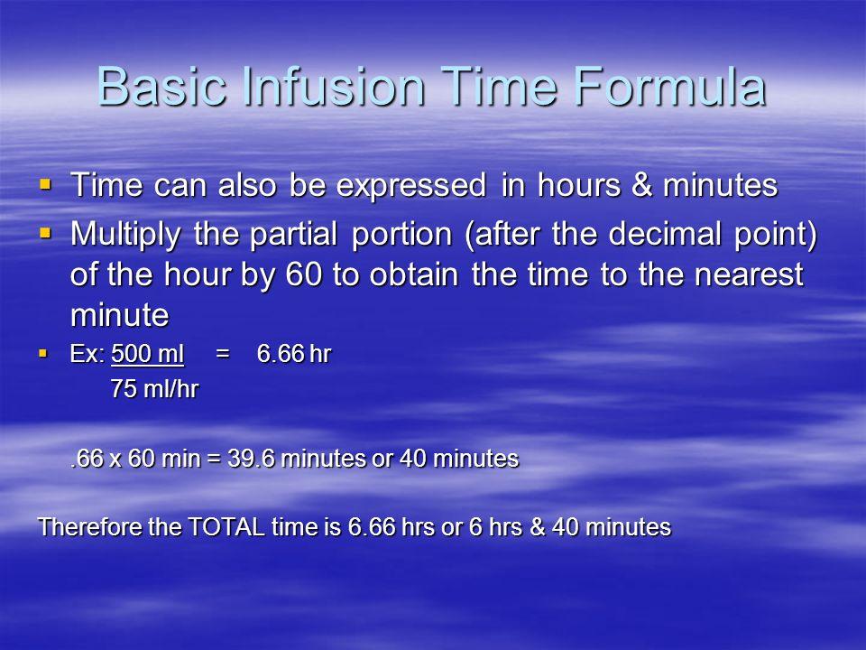 Basic Infusion Time Formula