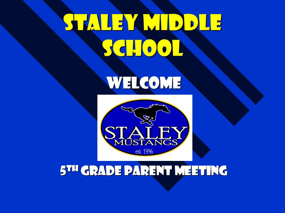 Welcome 5th grade Parent Meeting