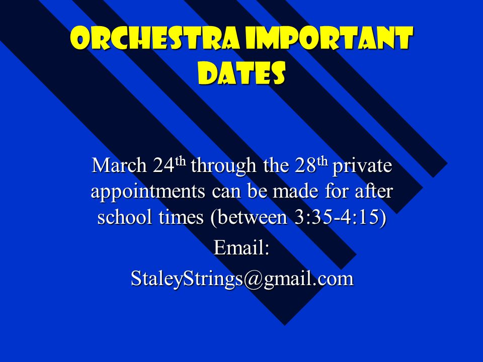 Orchestra important dates