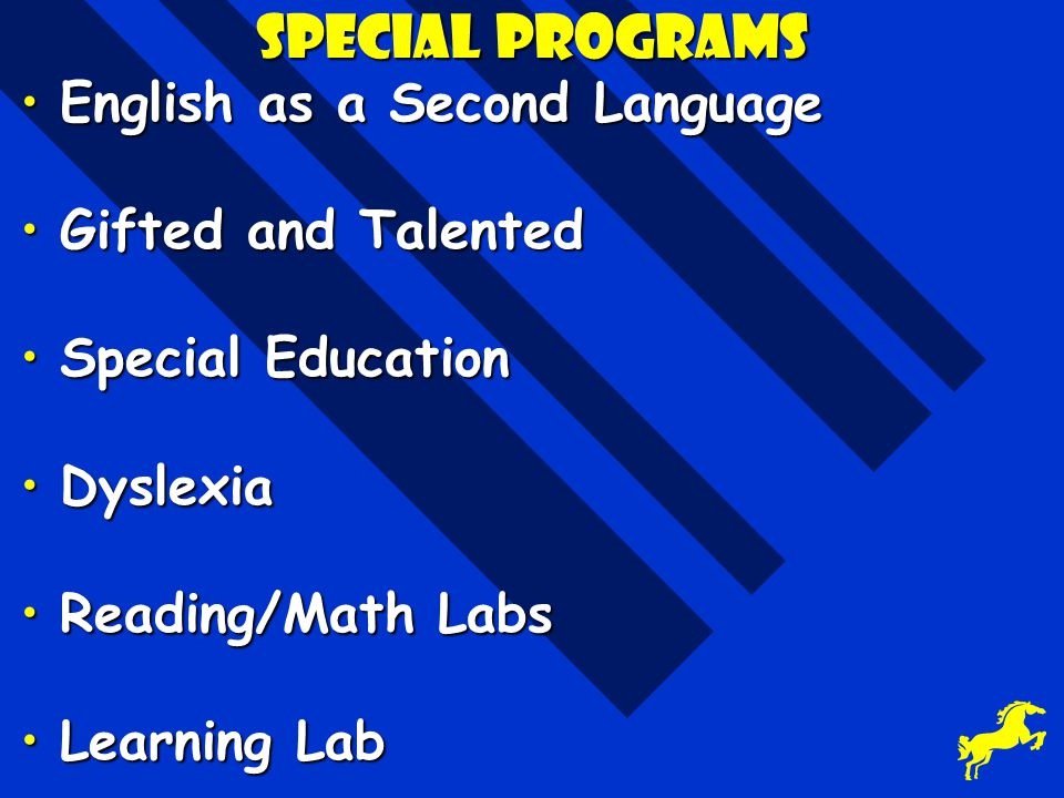 Special Programs English as a Second Language Gifted and Talented