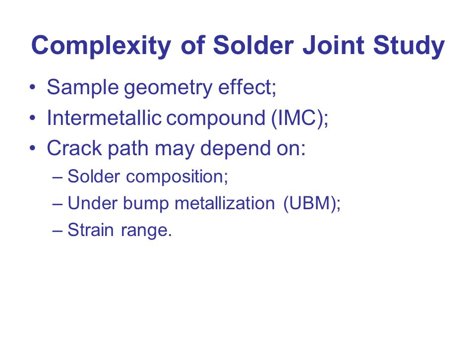 Complexity of Solder Joint Study
