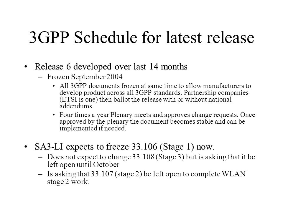 3GPP Schedule for latest release