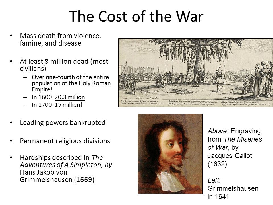 The Cost of the War Mass death from violence, famine, and disease