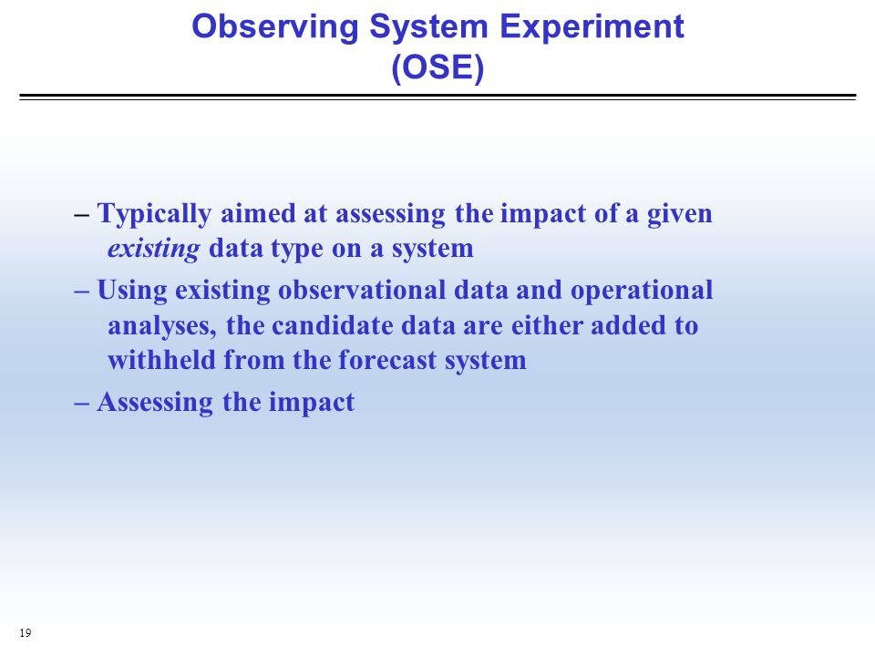 Observing System Experiment (OSE)