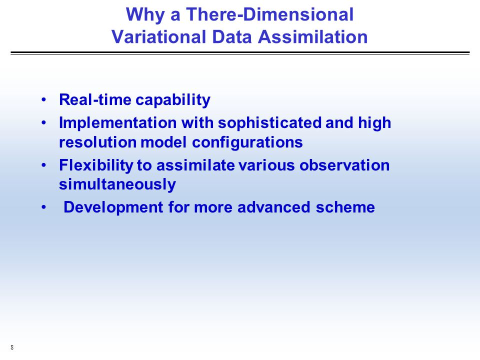 Why a There-Dimensional Variational Data Assimilation