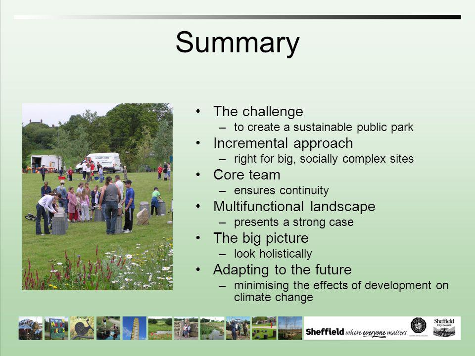 Summary The challenge Incremental approach Core team
