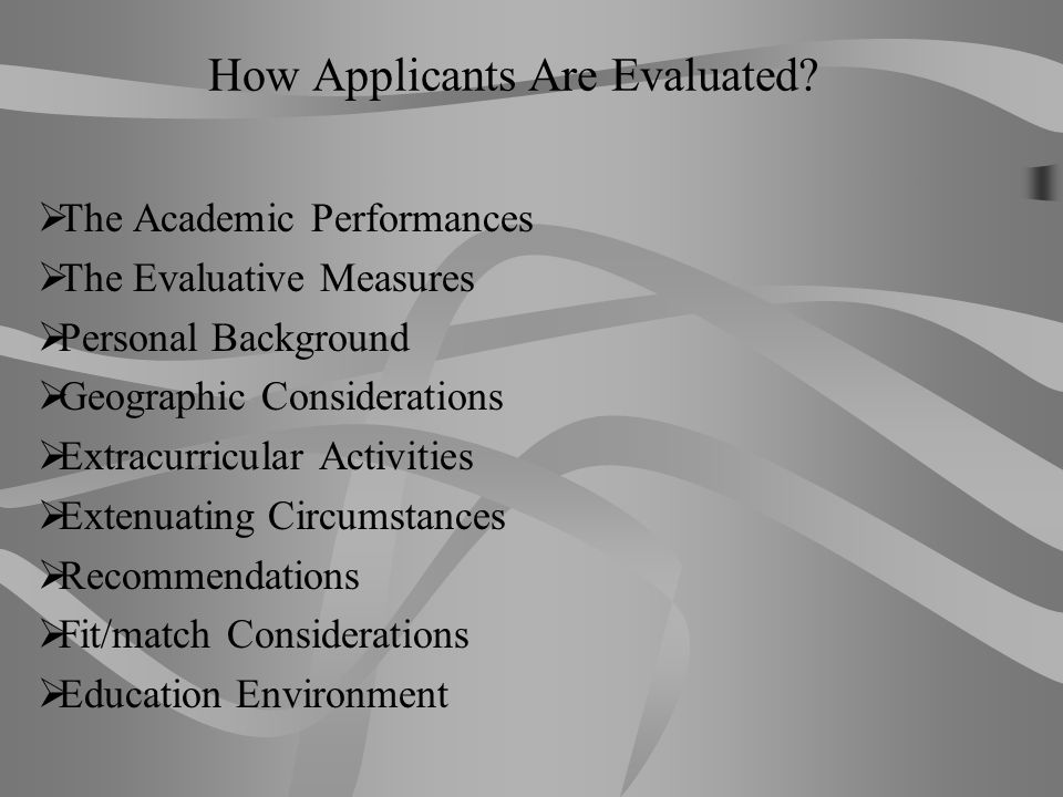 How Applicants Are Evaluated
