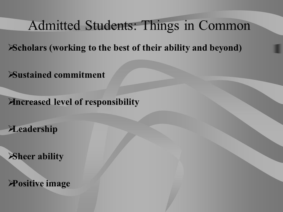 Admitted Students: Things in Common