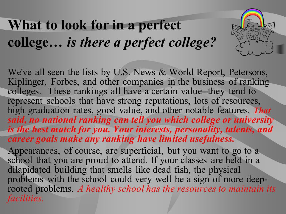 What to look for in a perfect college… is there a perfect college