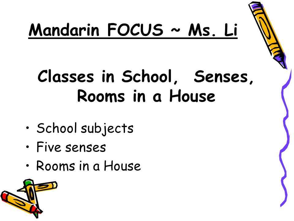 Classes in School, Senses, Rooms in a House