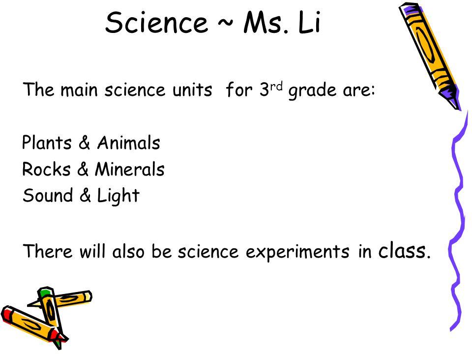 Science ~ Ms. Li