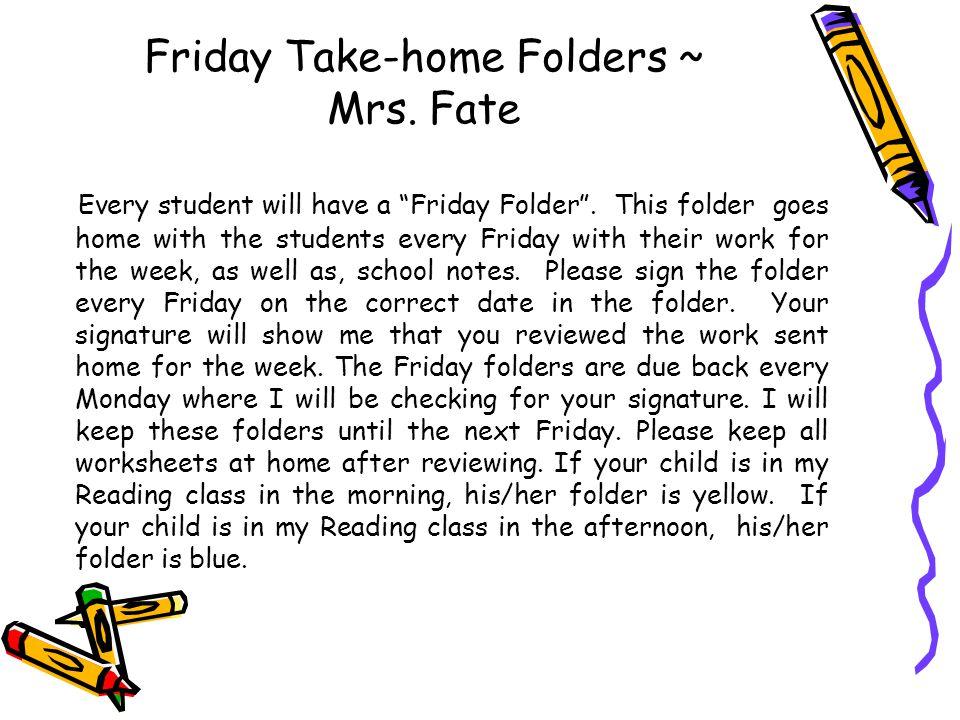 Friday Take-home Folders ~ Mrs. Fate