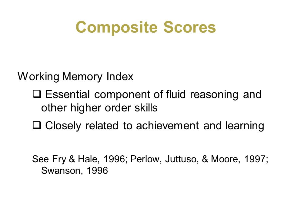Composite Scores Working Memory Index