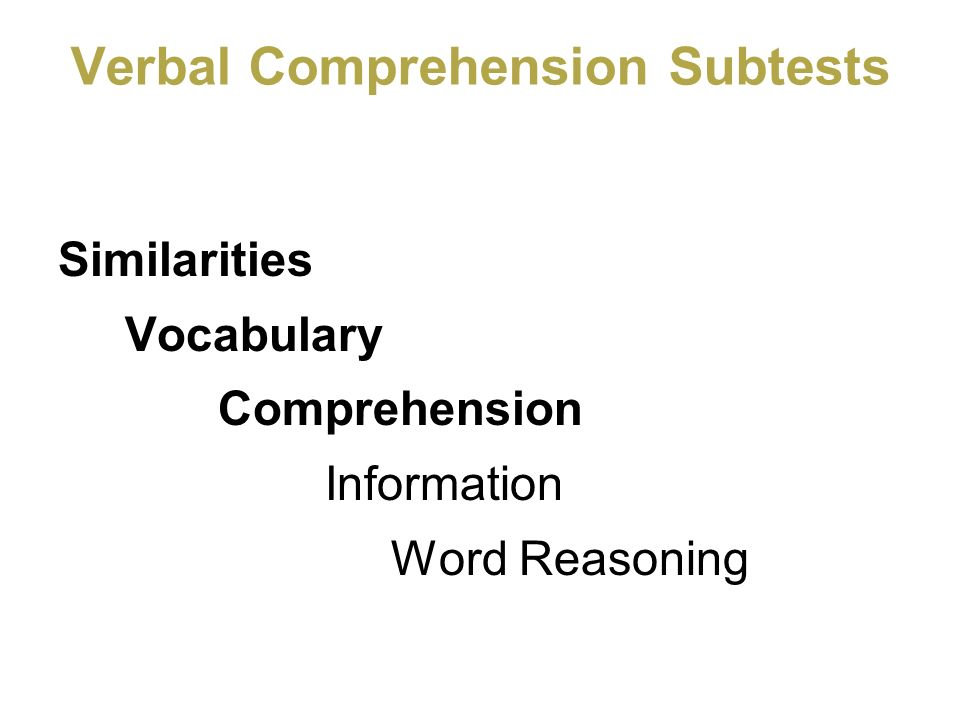 Verbal Comprehension Subtests