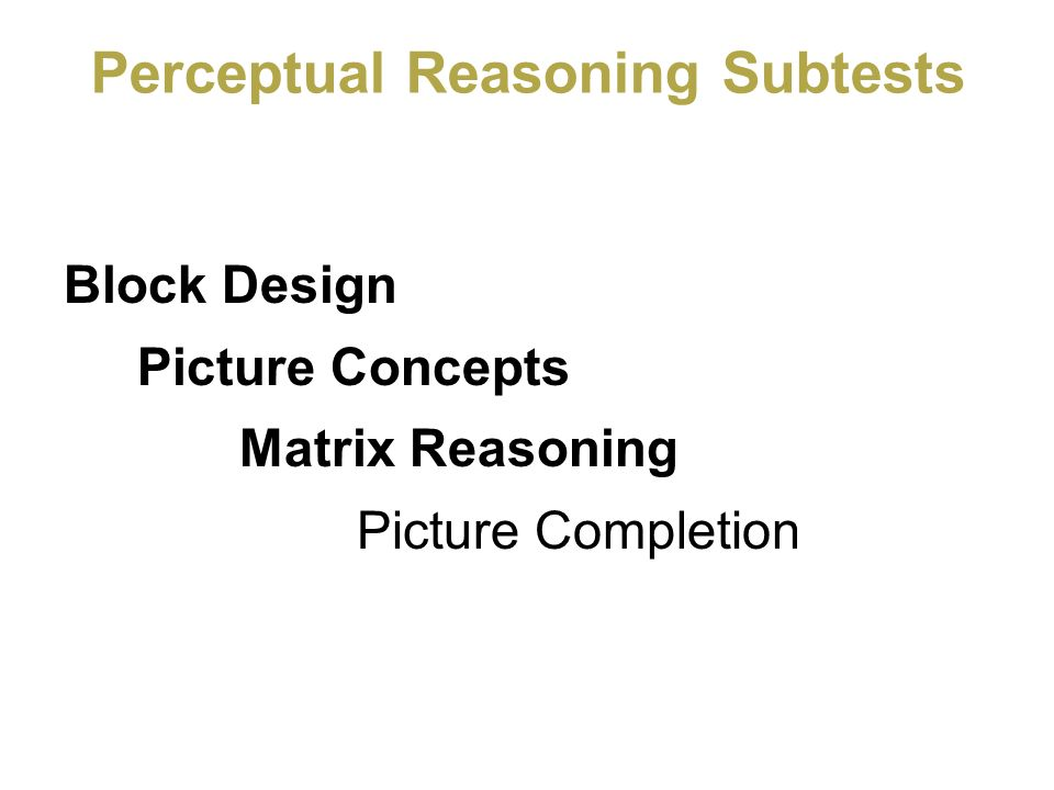 Perceptual Reasoning Subtests